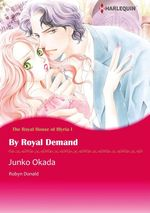 Vente EBooks : Harlequin Comics: The Royal House of Illyria - Tome 1 : By Royal Demand  - Robyn Donald - Junko Okada