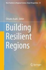Building Resilient Regions  - Chisato Asahi
