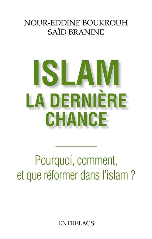 Islam : la dernière chance