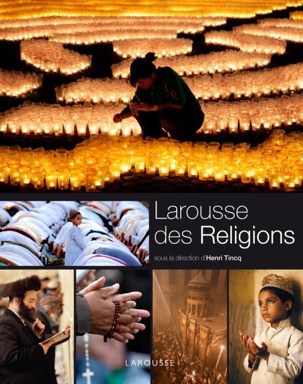 Le Larousse Des Religions