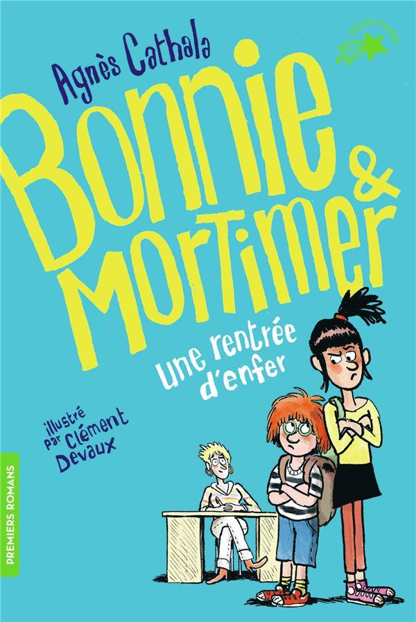 Bonnie et Mortimer T.1 ; une rentrée d'enfer