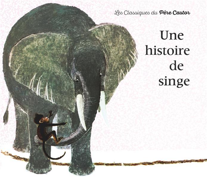 Une histoire de singe