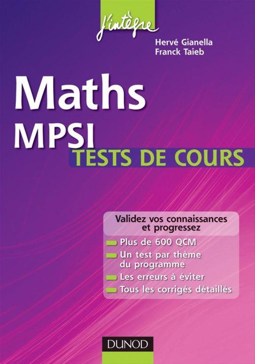 Maths ; tests de cours MPSI ; testez-vous et progressez !