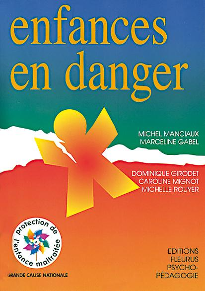 Enfances en danger (édition 2002)