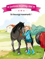 Vente EBooks : Aventures au poney-club ; un tournage mouvementé  - Juliette Parachini-Deny - Olivier Dupin