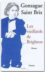 Vente Livre Numérique : Les vieillards de Brighton  - Gonzague Saint bris