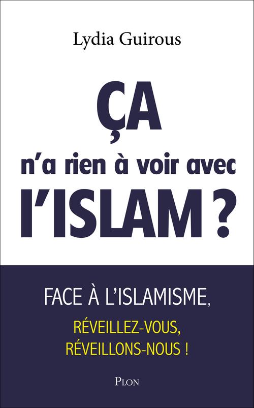 ça n'a rien à voir avec l'islam ?