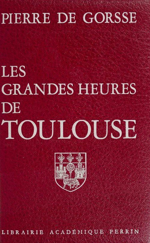 Les Grandes heures de Toulouse