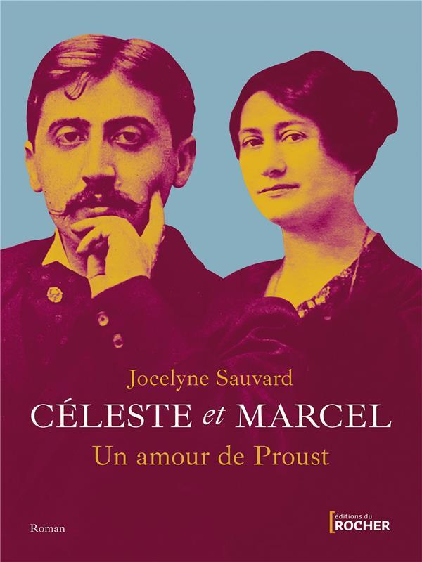 Céleste et Marcel, un amour de Proust