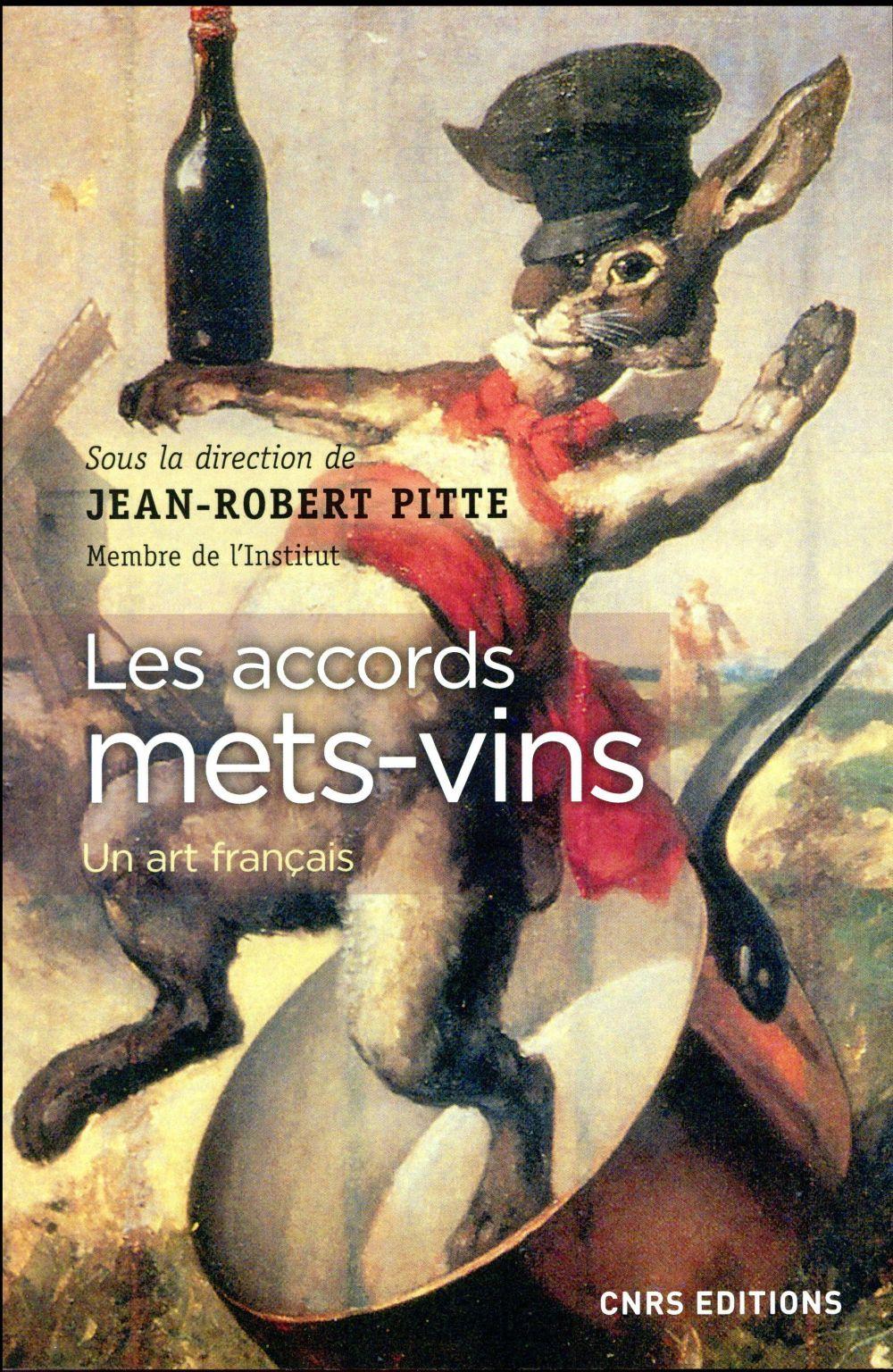 Les accords mets-vins ; un art français