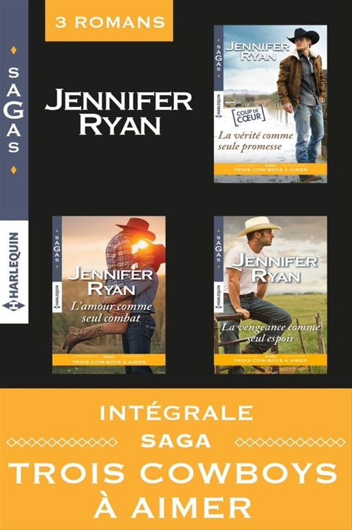 Intégrale Saga : Trois cowboys à aimer