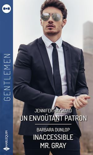Vente EBooks : Un envoûtant patron - Inaccessible Mr. Gray  - Barbara Dunlop  - Jennifer Hayward
