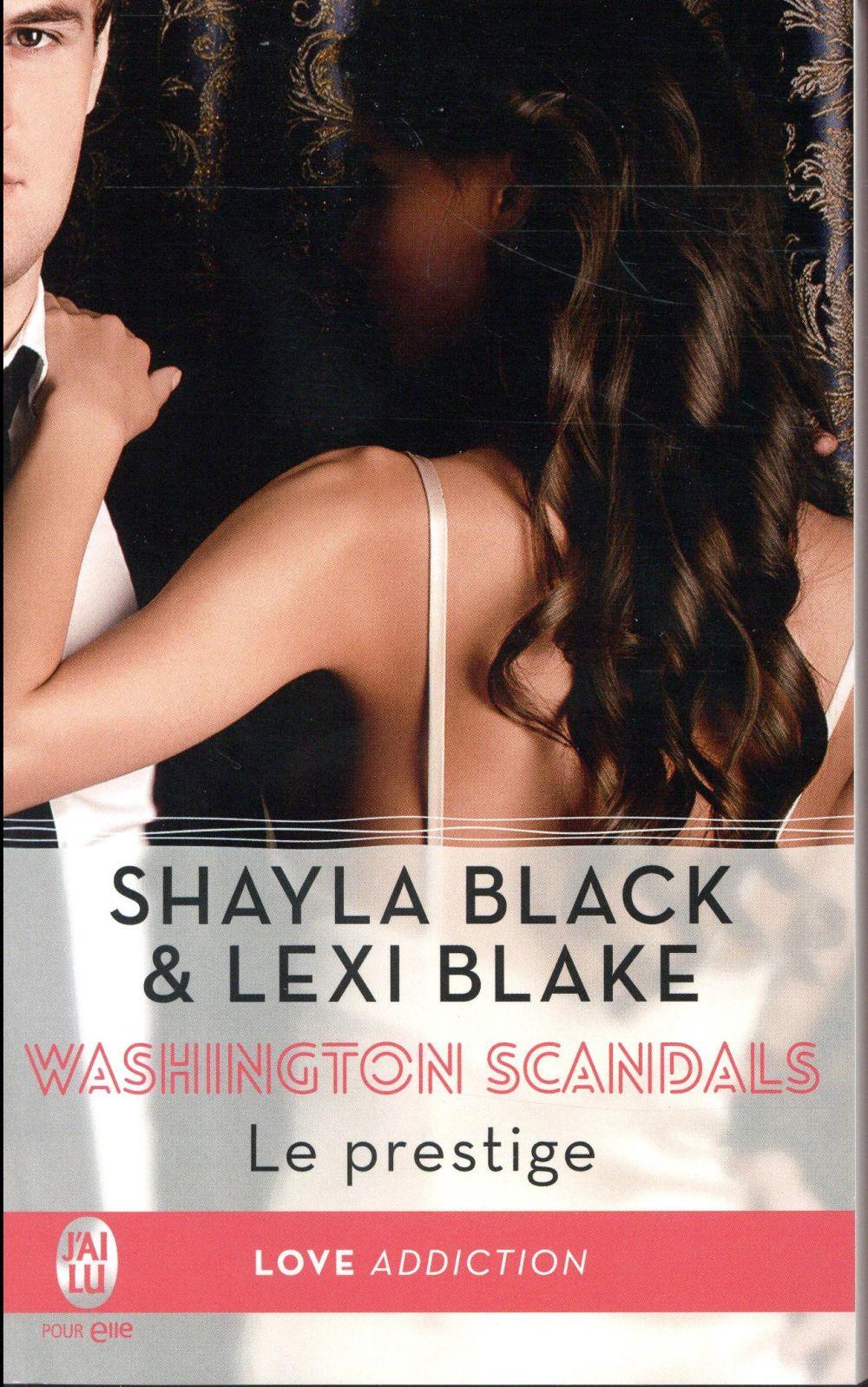 Washington scandals T.2 ; le prestige