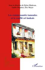 Vente EBooks : Les communautés tamoules et le conflit sri lankais  - Eric Meyer - Delon Madavan - Gaëlle Dequirez