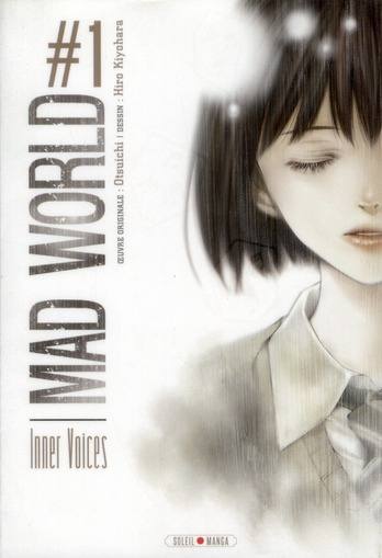 Mad world t.1 ; inner voices