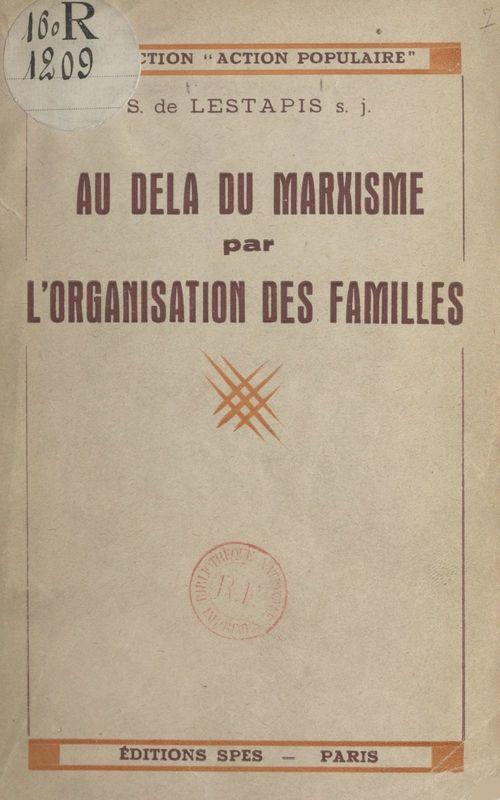 Au-delà du marxisme par l'organisation des familles