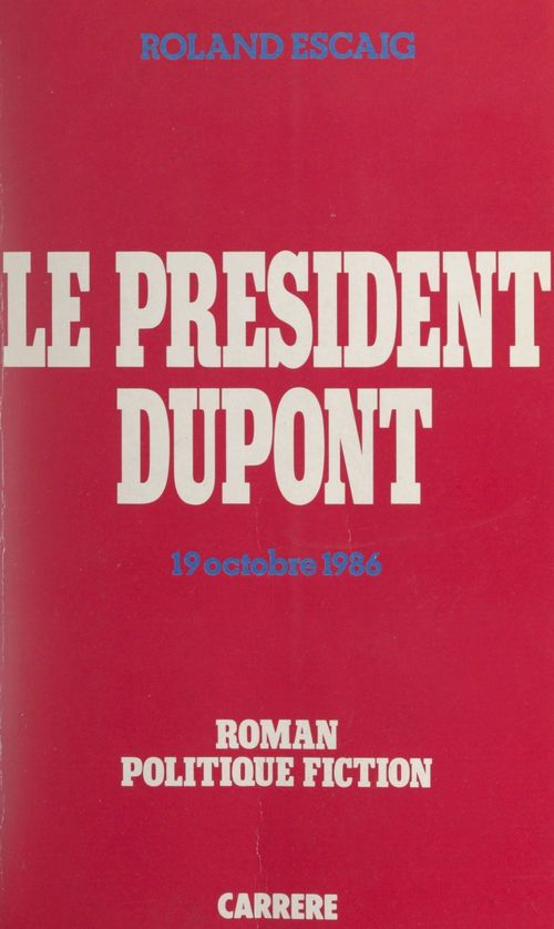 Le Président Dupont