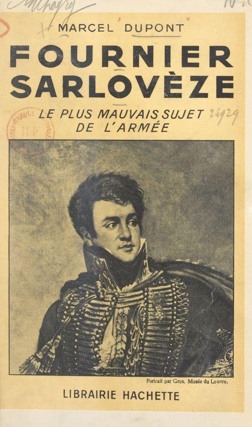 Fournier Sarlovèze  - Marcel Dupont