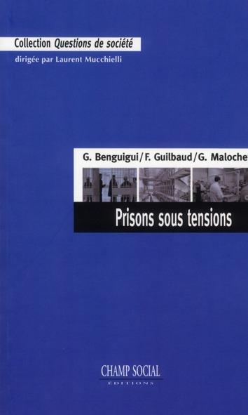 Prisons sous tensions