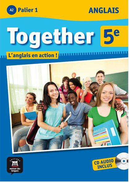 Together; Anglais ; 5eme ; Livre De L'Eleve + Cd Audio