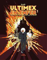 Vente EBooks : Ultimex en enfer t.1 ; ni Dieu, ni maître, ni glaçons dans le whisky  - Gad