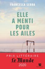 Vente EBooks : Elle a menti pour les ailes  - Francesca Serra