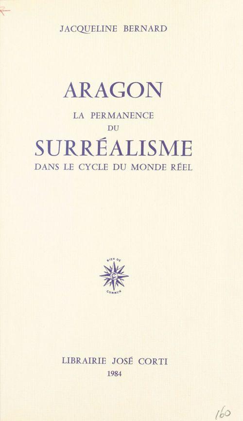 Aragon la permanence du surrealisme dans le cycle du