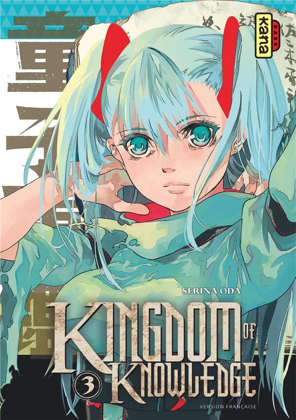 Kingdom of knowledge t.3