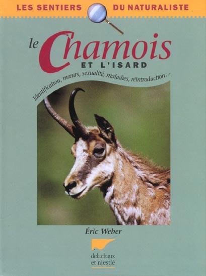 Chamois et l'isard (le)
