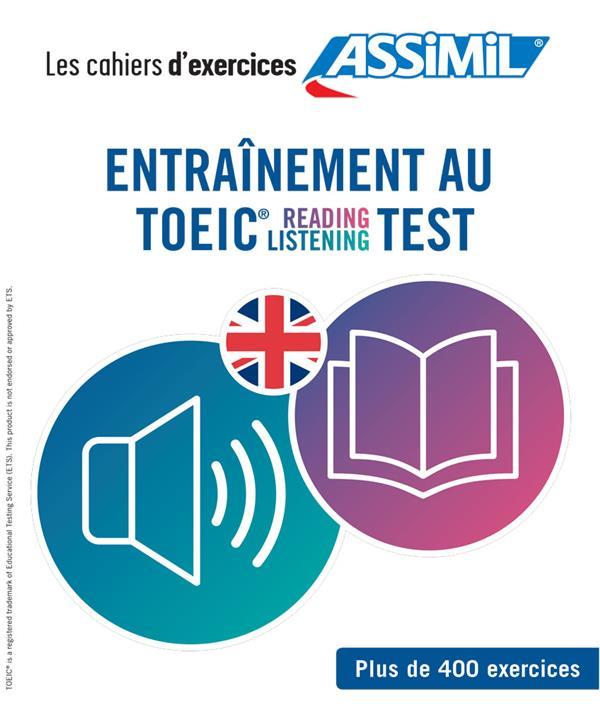 ENTRAINEMENT AU TOEIC, READING-LISTENING, TEST