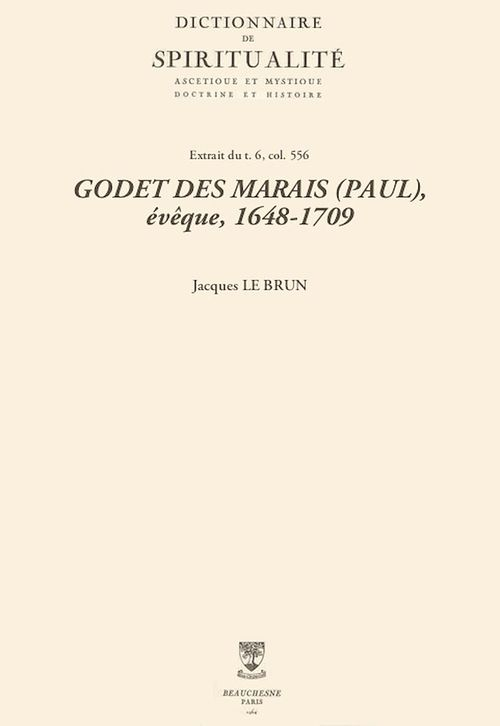 GODET DES MARAIS (PAUL), évêque, 1648-1709