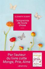 Vente Livre Numérique : L'Empreinte de toute chose  - Elizabeth Gilbert