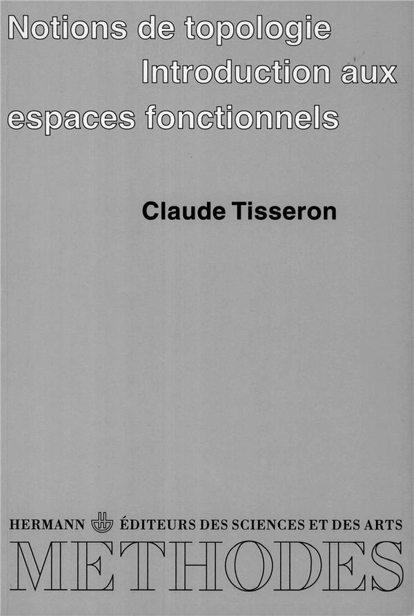 Notions de topologie ; introduction aux espaces fonctionnels