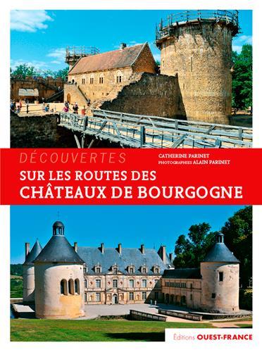 Sur les routes des chateaux de Bourgogne