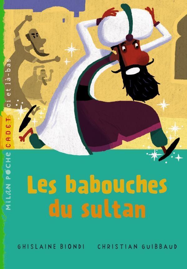 Les babouches du sultan