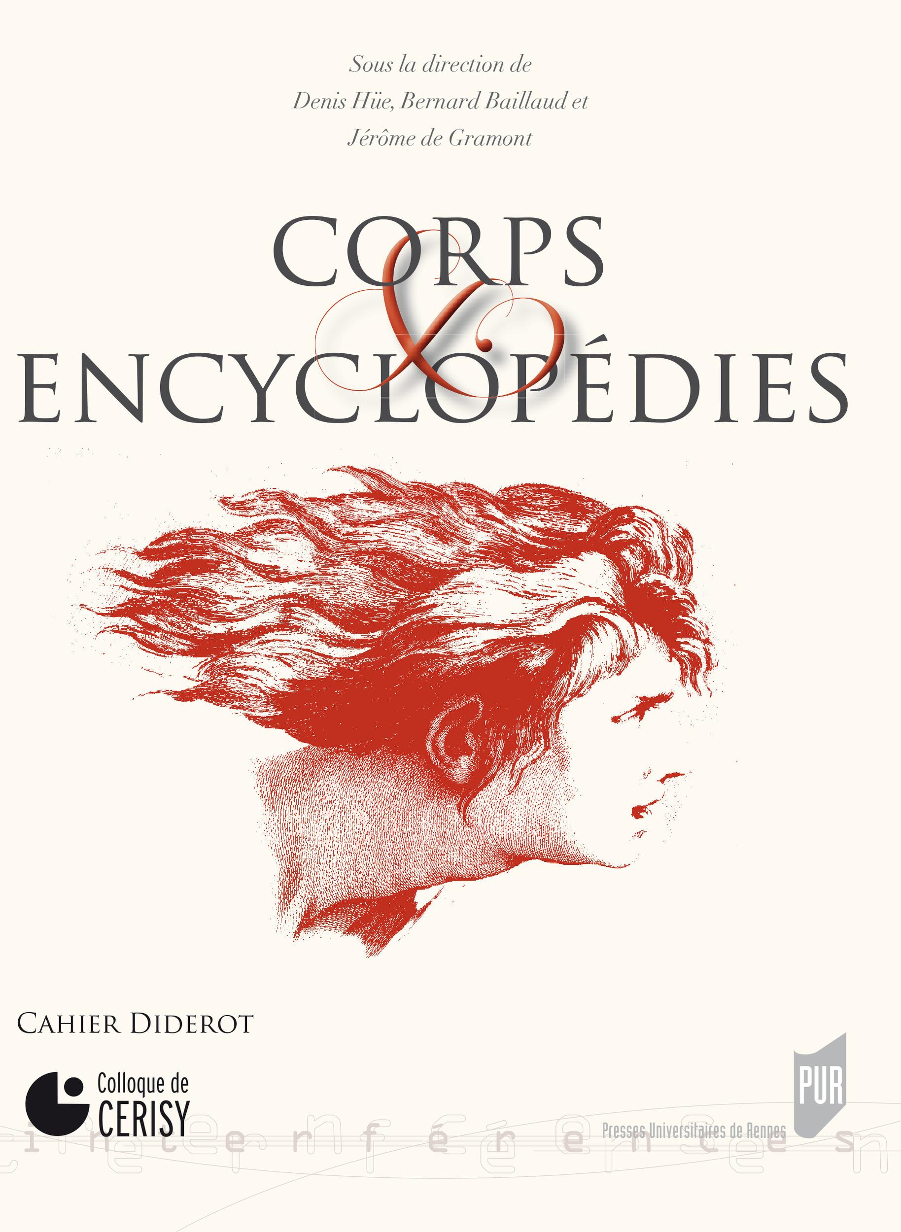 Corps et encyclopédies  - Jérôme de Gramont  - Denis Hüe  - Bernard Baillaud