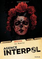 Vente EBooks : Agence Interpol - Mexico  - Philippe Thirault - Lionel marty