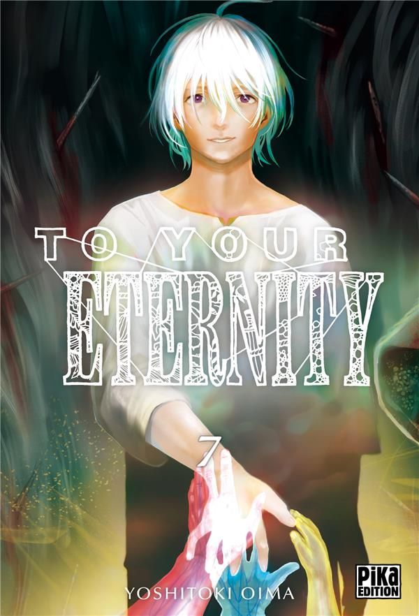 To Your Eternity T.7