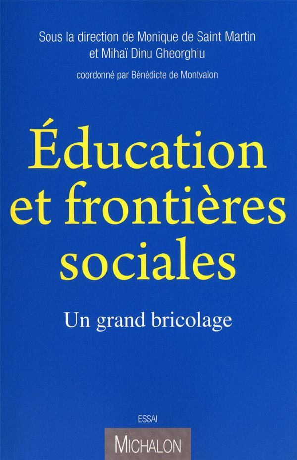 Education Et Frontieres Sociales ; Un Grand Bricolage