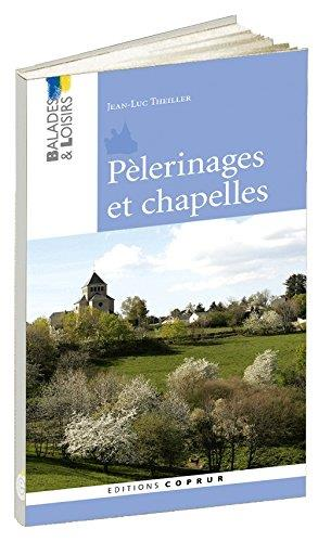 Pelerinages et chapelles
