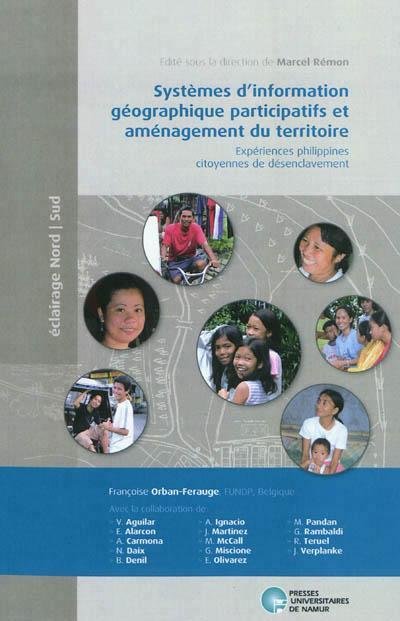 Systèmes d'informations géographiques participatifs et aménagement du territoire ; expériences phili