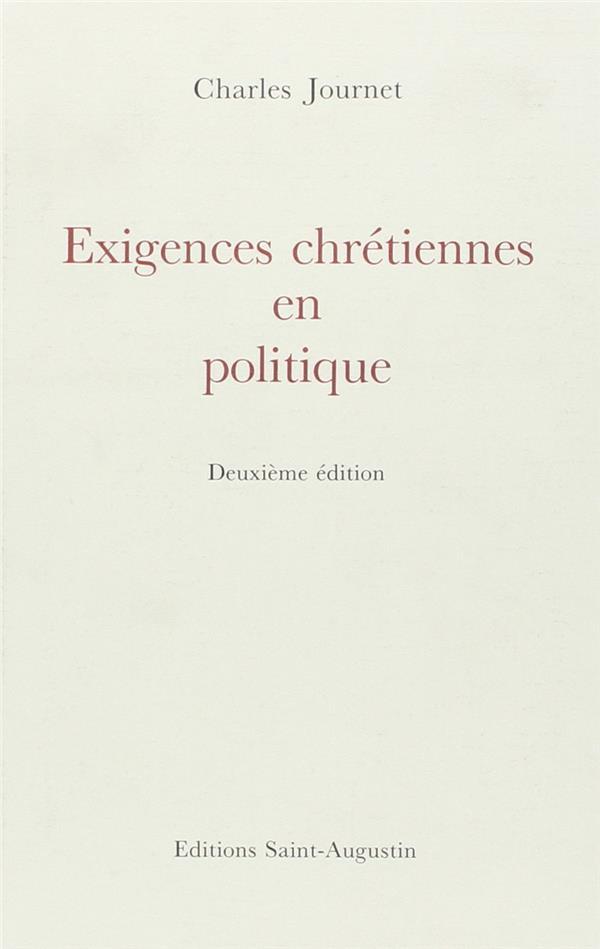 EXIGENCES CHRETIENNES POLITIQUES