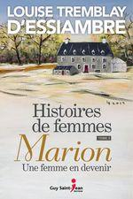Vente Livre Numérique : Histoires de femmes, tome 3  - Louise Tremblay d'Essiambre