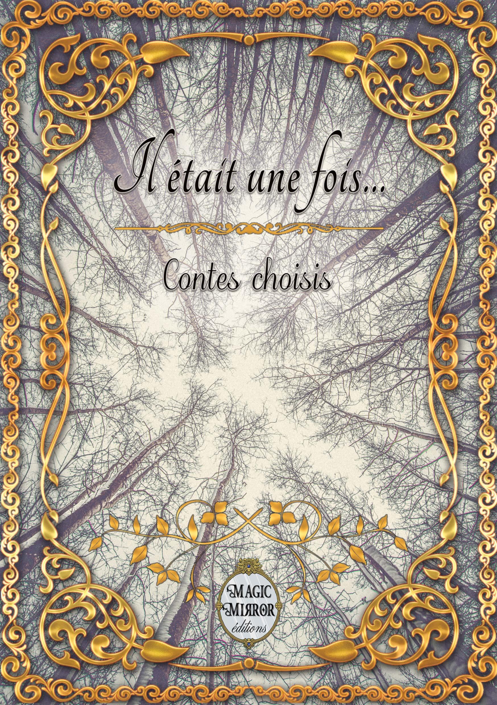 Vente EBooks : Il était une fois...  - Charles Perrault  - Hoffmann  - Madame Leprince de Beaumont  - Frères Grimm Frères Grimm