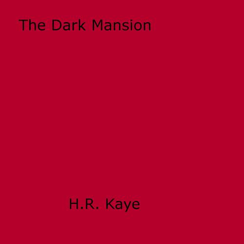 The Dark Mansion