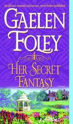 Vente Livre Numérique : Her Secret Fantasy  - Gaelen Foley