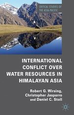 International Conflict over Water Resources in Himalayan Asia  - D. Stoll - R. Wirsing - C. Jasparro