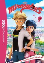 Vente EBooks : Miraculous T.5 ; opération Saint-Valentin  - Zagtoon - Method Animation