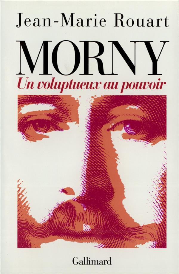 Morny, un voluptueux au pouvoir