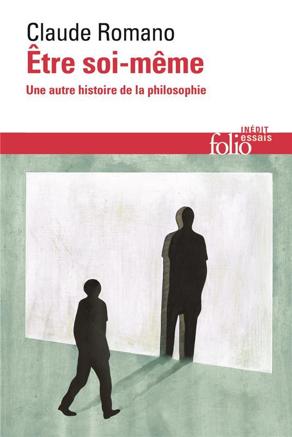 être soi-même ; une autre histoire de la philosophie